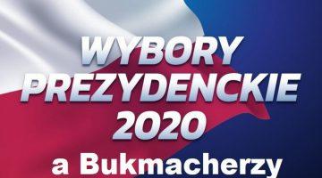 Typujemy wybory prezydenckie 1 Jak grać u bukmachera by wygrywać • Czerwiec 2020